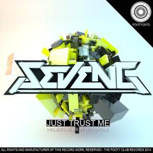 SevenG · Just Trust Me · Retropolis Remix