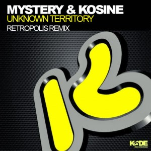 Mystery & Kosine · Unknown Territory · Retropolis Remix