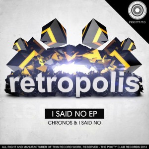 Retropolis · I Said No E.P.
