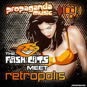 The Flash Cats meet Retropolis · Gotta Have Your Touch