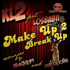 KL2 ft Losbabii · Make Up 2 Break Up