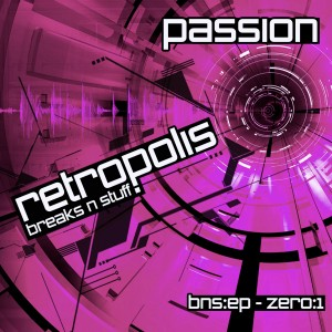 Retropolis · Passion · Breaks n Stuff EP