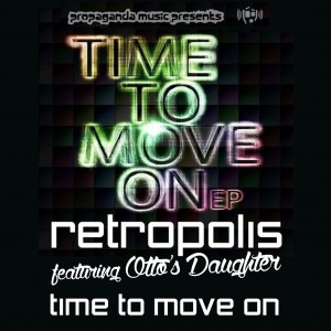 Retropolis ft Otto's Daughter · Time To Move On